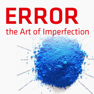 ERROR - the Art of Imperfection